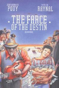 Jean-Bernard Pouy et Patrick Raynal - The farce of the destin.