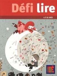 Défi lire 6 à 8 ans- 10 parcours à travers la littérature de jeunesse - Jean-Bernard Schneider | Showmesound.org