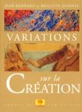 Jean Bernard et Brigitte Donnay - Variations sur la création.
