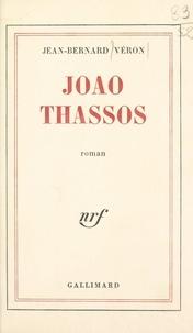 Jean-Bernard Véron - Joao Thassos.