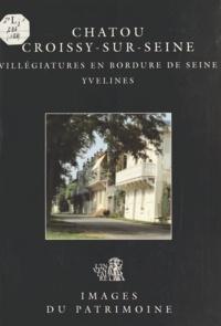 Jean-Bernard Vialles et Laurent Robert - Chatou, Croissy-sur-Seine (Yvelines) : Villégiatures en bordure de Seine.
