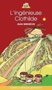 Jean Bernèche - Mathieu  : Mathieu 04 - L'Ingénieuse Clothilde.