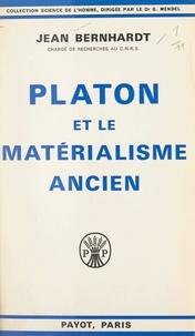 Jean Bernhardt et G. Mendel - Platon et le matérialisme ancien - La théorie de l'âme-harmonie dans la philosophie de Platon.