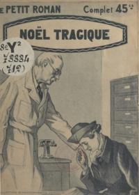 Jean Bert - Noël tragique.