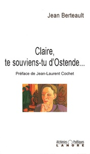Jean Berteault - Claire, te souviens-tu d'Ostende....