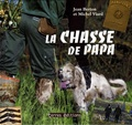 Jean Berton et Michel Viard - La chasse de papa.