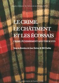 Jean Berton et Bill Findlay - Le crime, le châtiment et les Ecossais.