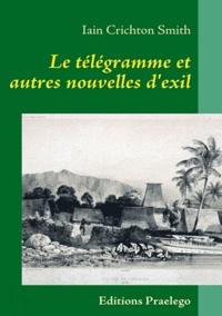 Jean Berton - Le télégramme et autres nouvelles d'exil.