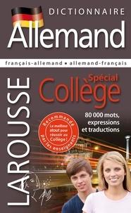 Jean Bertrand et Delphine Boisselier - Dictionnaire allemand - Spécial collège.