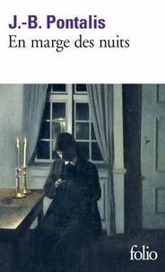 Jean-Bertrand Pontalis - En marge des nuits.