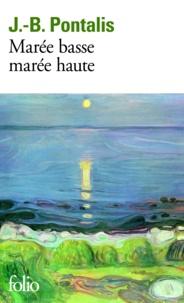 Jean-Bertrand Pontalis - Marée basse, marée haute.