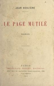 Jean Beslière - Le page mutilé.