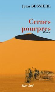 Jean Bessière - Cernes pourpres.