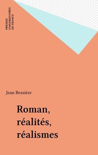 Roman, réalités, réalismes. Études