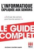 Jean Besson - Informatique Expliquée Aux Séniors Guide Complet.