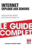 Jean Besson - Internet Expliqué Aux Séniors Guide Complet.