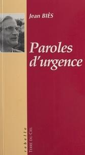 Jean Biès - Paroles d'urgence.