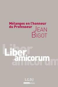 Jean Bigot - Mélanges en l'honneur du Professeur Jean Bigot.