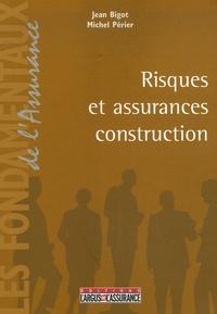 Jean Bigot et Michel Périer - Risques et assurances construction.