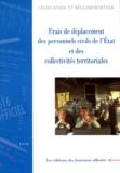 Jean Billet et  Collectif - FRAIS DE DEPLACEMENT DES PERSONNELS CIVILS DE L'ETAT ET DES COLLECTIVITES TERRITORIALES. - Edition 1998.