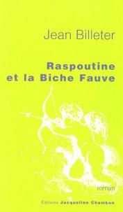 Jean Billeter - Raspoutine et la Biche Fauve.