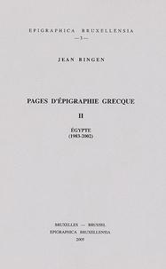 Jean Bingen - Pages d'épigraphie grecque - Tome2, Egypte (1983-2002).