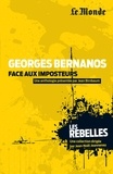 Jean Birnbaum - Bernanos face aux imposteurs.
