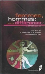 Jean Birnbaum - Femmes, hommes : quelle différence ? - 19e Forum Le Monde Le Mans, 16 au 18 novembre 2007.