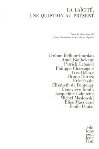 Jean Birnbaum et Frédéric Viguier - La laïcité, une question au présent.