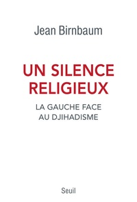 Un silence religieux - La gauche face au djihadisme.pdf