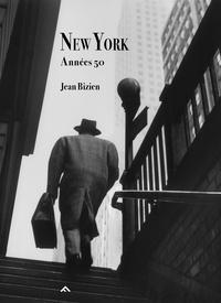 Jean Bizien - New York Années 50.