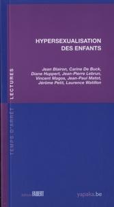 Jean Blairon et Carine de Buck - Hypersexualisation des enfants.