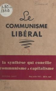Jean-Blaise Érinoux - Apparition d'un nouvel humanisme : le communisme libéral - Conférence prononcée à Paris en réunion privée, le 2 juin 1947.