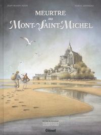 Jean-Blaise Dijan et Marie Jaffredo - Meurtre au Mont-Saint-Michel.