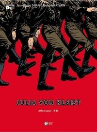 Jean-Blaise Djian et Bruno Marivain - Julia von Kleist Tome 1 : Allemagne 1932.