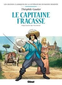 Jean-Blaise Djian et Philippe Chanoinat - Le capitaine fracasse en bd.