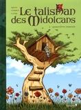 Jean-Blaise Djian et Sébastien Corbet - Le talisman des Midolcans Tome 1 : Geneviève Tomate.