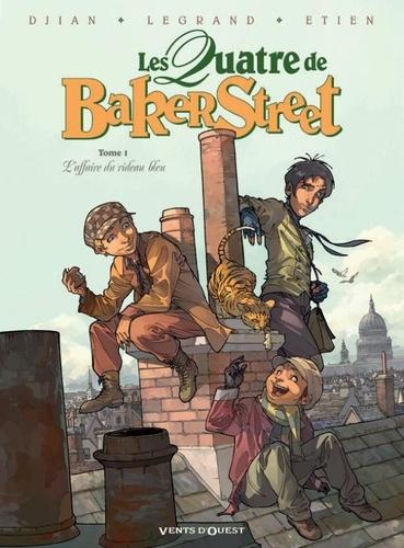 Jean-Blaise Djian et Olivier Legrand - Les Quatre de Baker Street Tome 1 : L'affaire du rideau bleu.