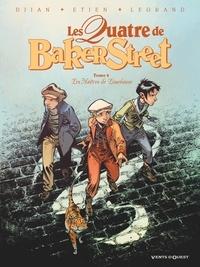 Jean-Blaise Djian et Olivier Legrand - Les Quatre de Baker Street Tome 8 : Les Maîtres de Limehouse.
