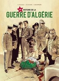 Jean-Blaise Djian et Isabelle Bournier - Une histoire de la Guerre d'Algérie.