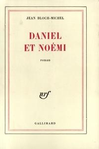 Jean Bloch-Michel - Daniel et Noémi.