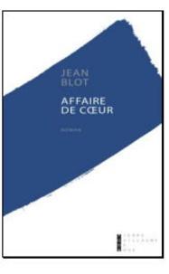 Jean Blot - Affaire de coeur.