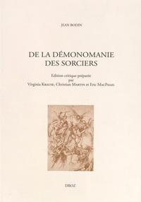 Jean Bodin - De la démonomanie des sorciers.