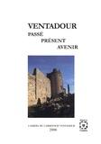 Jean Boinet et Françoise Maison - Ventadour - Passé, présent, avenir.
