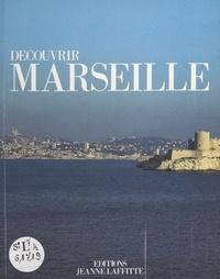 Jean Boissieu - Découvrir Marseille.