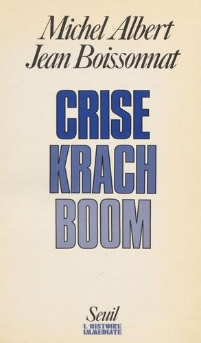 Crise, krach, boom