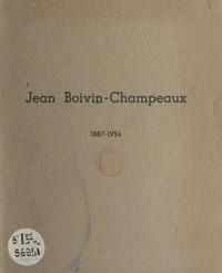 Jean Boivin-Champeaux et Philippe Boivin-Champeaux - Jean Boivin-Champeaux, 1887-1954.