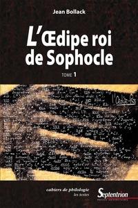 Jean Bollack - Cahiers de philologie - L'Œdipe Roi de Sophocle.