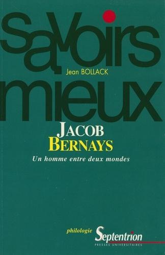 JACOB BERNAYS.. Un homme entre deux mondes