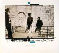 Jean Bologne et Francis Berthelot - Chaumont - Nouvelles fictions.